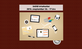 Szülői értekezlet - 2013. szeptember 23. - 17 óra