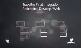 Trabalho Final Integrado: Aplicações Desktop/Web