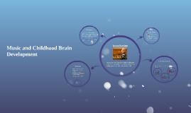 Music and Childhood Brain Development
