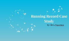Running Record Case Study
