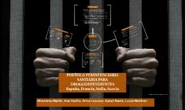 Política penintenciaria específica para drogodependientes