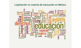 Legislación en materia de educación en México