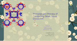 Principles and Process of Conducting Small Group Discussion