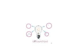 UB Launchpad Introduction