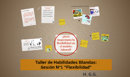 """Taller de Habilidades Blandas: Sesión N°1 """"Flexibilidad"""""""