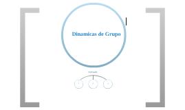 Copy of Dinámicas de grupo