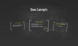Show Concepts