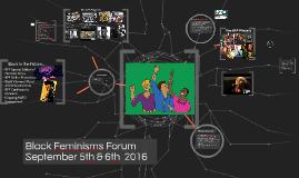 Black Feminisms Forum