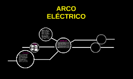 Copy of ARCO ELECTRICO