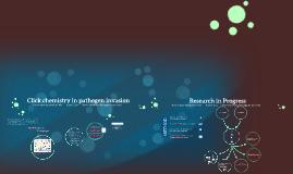 Click chemistry in pathogen invasion
