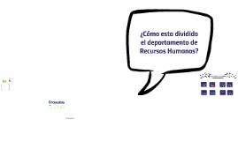 • División departamento RH (invitar a relaciones laborales)