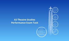 A2 Theatre Studies