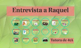 Entrevista a Raquel