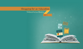 Shopping for an Education