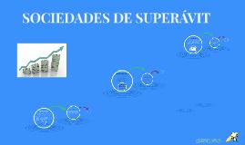 SEGUNDA PARTE SOCIEDADES DE SUPERAVIT