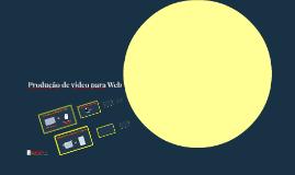 Cópia de Jornalismo Multimídia - Produção de vídeo para Web