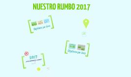 Copy of Nuestro rumbo 2017