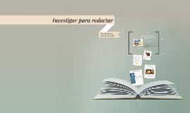 Investigar para redactar