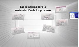 Los principios para la sustanciación de los procesos