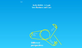 Kelly BMW: A look into Business and Cars