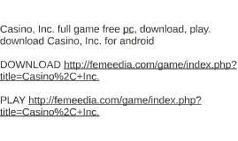 Download casino inc.full game 7sultans online casino mobile