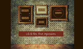 LG G Flex: First impressions