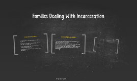 Families Dealing With Incarceration