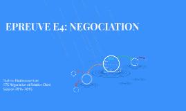 EPREUVE E4: NEGOCIATION