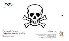 Toxicología Forense: Consideraciones Generales