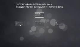 CRITERIOS PARA DETERMINACIÓN Y CUANTIFICACIÓN DE DAÑOS EN CO