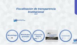 Fiscalización de transparencia institucional 2017