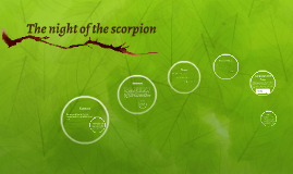 The night of the scorpion