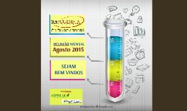Reunião Mensal 2015-08/Agosto
