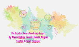 The Greatest Generation Group Project