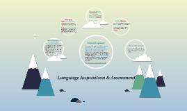Language Acquisition & Assessment