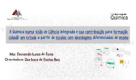Cópia de A Química numa visão de Ciência integrada e sua contribuição