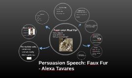 Persuasion Speech: Faux Fur - Alexa Tavares