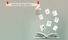 Periods Of  Literary History