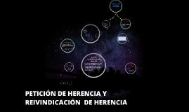 PETICION DE HERENCIA Y REIVINDICACION DE HERENCIA