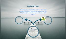 Decision Time Prezi Prezi