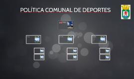 POLÍTICA COMUNAL DE DEPORTES