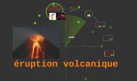Copy of eruption volcanique