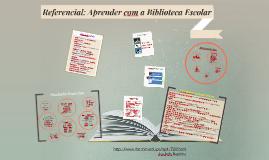 Copy of Referencial Aprender com a BE