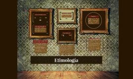 Copy of Etimología