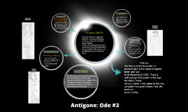 Copy of Antigone: Ode #2