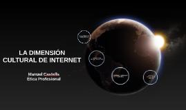 LA DIMENSIÓN CULTURAL DE INTERNET