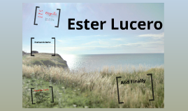 Ester Lucero.