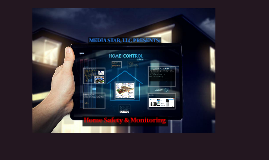 Home Safety and Monitoring