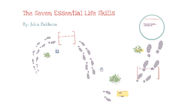 The Seven Essential Life Skills