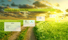 Detailed analysis of Dairy Pure